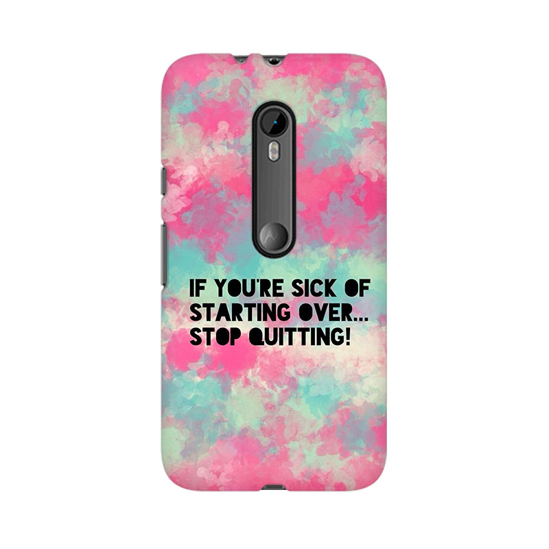 makwanaweb Moto X Play Stop Quitting Mobile Back Case Cover